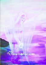 Deine Kraft ist in dir   (Poster A4) handsigniert