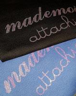 "Tee-shirt ""Mademoiselle attachiante"""