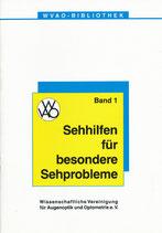 WVAO Bibliothek Band 01 - Sehhilfen für besondere Sehprobleme