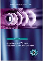 WVAO Bibliothek Band 22 - Anpassung und Wirkung von Mehrstärkenkontaktlinsen