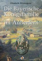 Die Bayerische Königsfamilie im Außerfern