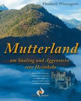 Mutterland um Säuling und Aggenstein - eine Heimkehr