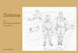 Zeitreise. (M)ein familiengeschichtliches Skizzenbuch