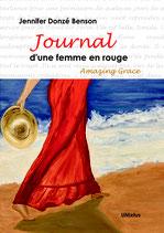 Journal d'une femme en rouge. Amazing Grace / Jennifer Donzé Benson