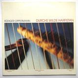 Rüdiger Oppermann - Durchs Wilde Harfistan