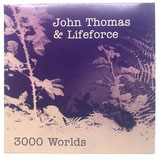 John Thomas & Lifeforce - 3000 Worlds