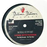 Moral Support - Living With Passion