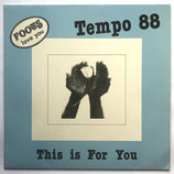 Foots Love You & Tempo 88 - This Is For You