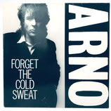 Arno - Forget The Cold Sweat