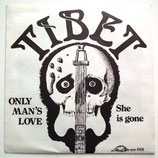 Tibet - Only Man's Love