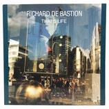 Richard de Bastion - That's Life