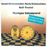 Kistenmacher, Schönwälder & Trostel - Musique Intemporel