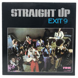 Exit 9 - Straight Up