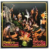 Elektro Dschungel - Kebab- und andere Träume