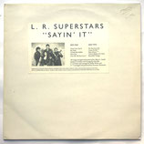 L. R. Superstars -Sayin' It