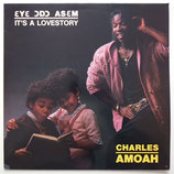 Charles Amoah - It's A Love Story