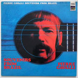 Pierre Cavalli - Souvenirs from Brazil