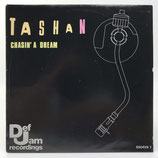 Tashan - Chasin' A Dream / Right Attitude