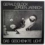 Block & Jaensch - Das Geschenkte Licht