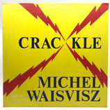 Michel Waiswisz -Crackle