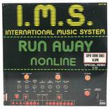 I.M.S. - Run Away / Nonline