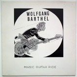 Wolfgang Barthel - Magic Guitar Ride