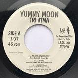 Tri Atma - Yummy Moon