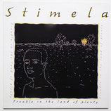 Stimela - Trouble In The Land Of Plenty