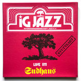 IG Jazz - Live im Sudhaus
