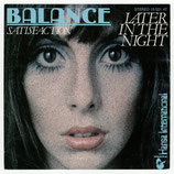 Balance - Later In The Night / Satisfaction