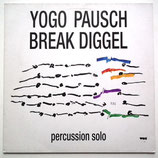Yogo Pausch - Break Diggel