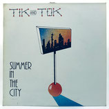 Tik & Tok - Summer In The City