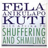 Fela Anikulapo Kuti with Afrika 70 - Shuffering And Shmiling