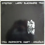Larry Blackshere Trio - Strategy