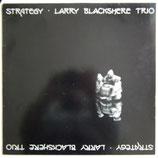 Larry Blackshere Trio - Strategy