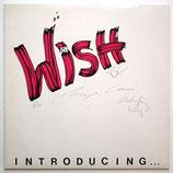 Wish - Introducing
