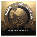 Giger Lenz Marron - Where The Hammer Hangs