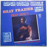 Billy Frazier - Billy Who?