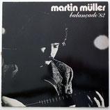 Martin Müller - Balancado '82