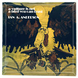 Ian A. Anderson - A Vulture Is Not A Bird You Can Trust
