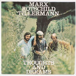 Marx Rotschild & Tillermann - Thoughts And Dreams