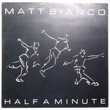 Matt Bianco - Half A Minute