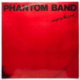 Phantom Band - Nowhere
