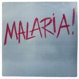 Malaria! - Malaria!