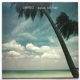 Orfeo - Agua Do Mar