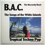 B.A.C. - Tropical Techno Pop