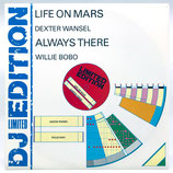 Dexter Wansel / Willie Bobo - Life On Mars / Always There