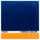 Dominique Lawalrée – Traces