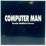 Erwin Halletz Crew - Computer Man
