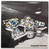 Henschel Trocken - Henschel Trocken